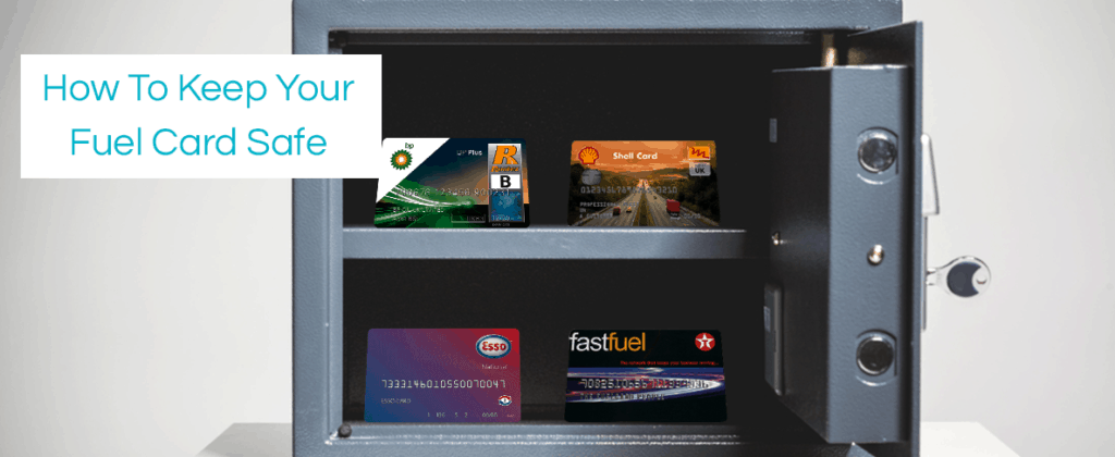 Keep you Fuel Card Safe